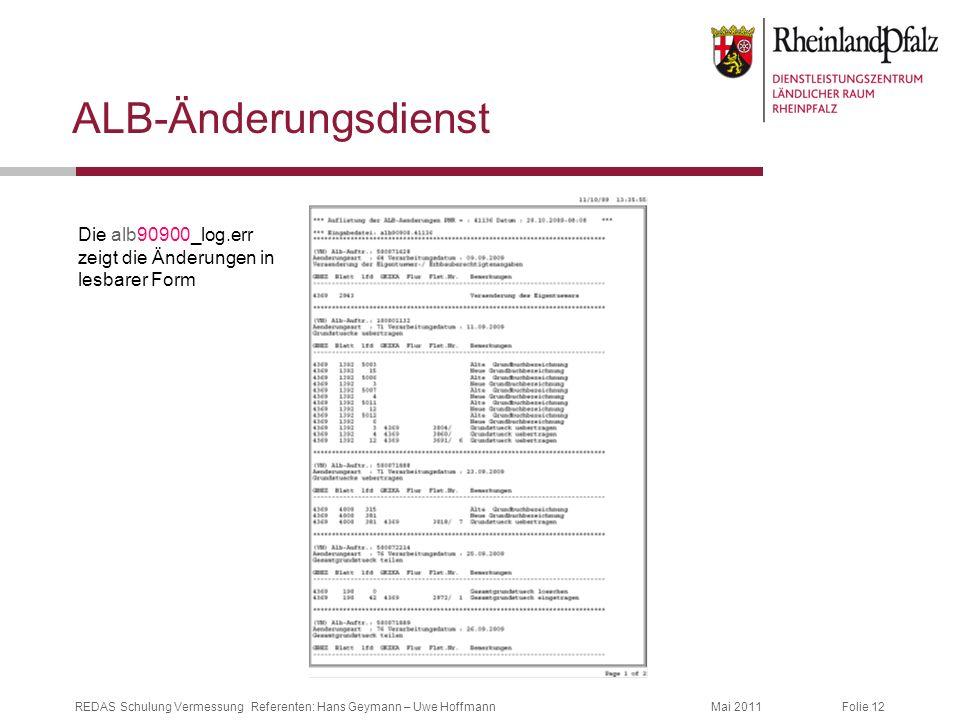 ALB-Änderungsdienst Die alb90900_log.err zeigt die Änderungen in lesbarer Form
