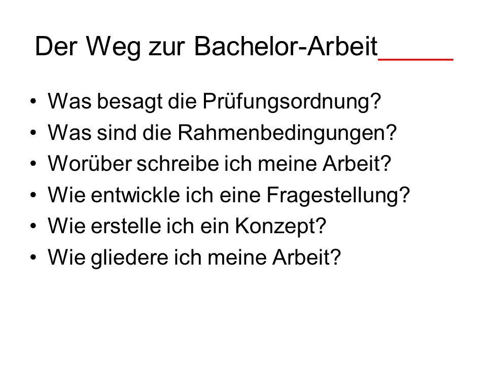 Der Weg zur Bachelor-Arbeit_____