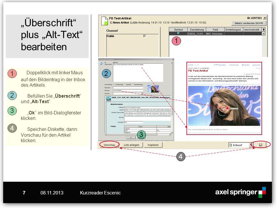 """""""Überschrift plus """"Alt-Text bearbeiten Doppelklick mit linker Maus auf den Bildeintrag in der Inbox des Artikels. Befüllen Sie """"Überschrift und """"Alt-Text . """"Ok im Bild-Dialogfenster klicken. Speicher-Diskette, dann Vorschau für den Artikel klicken."""