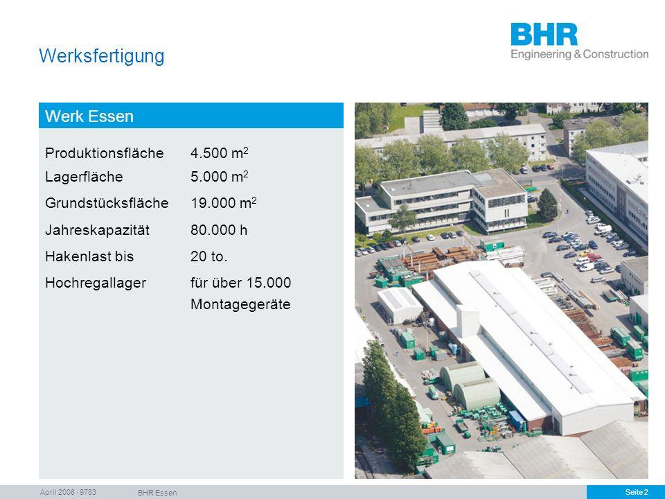 Werksfertigung Werk Essen Produktionsfläche 4.500 m2