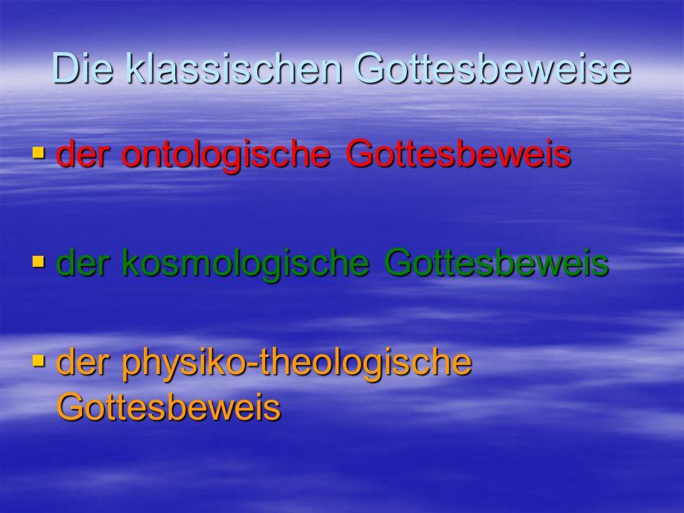 Die klassischen Gottesbeweise