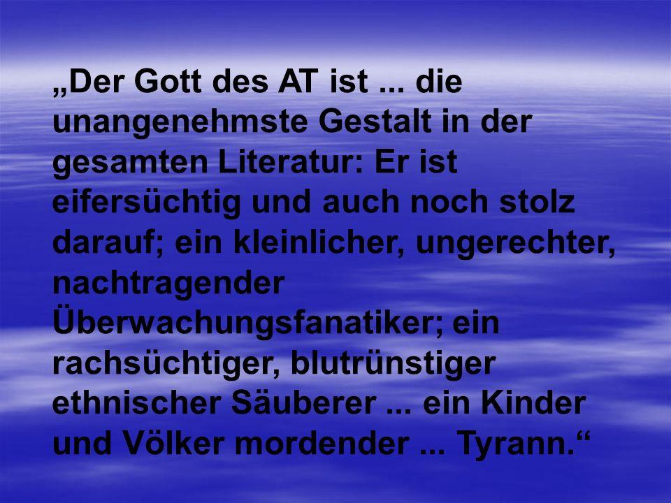 """""""Der Gott des AT ist ..."""