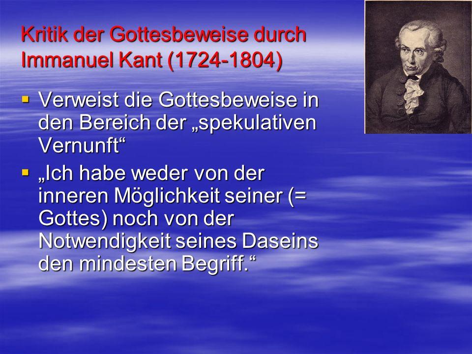 Kritik der Gottesbeweise durch Immanuel Kant (1724-1804)