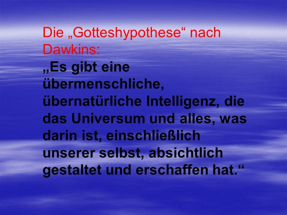 """Die """"Gotteshypothese nach Dawkins:"""