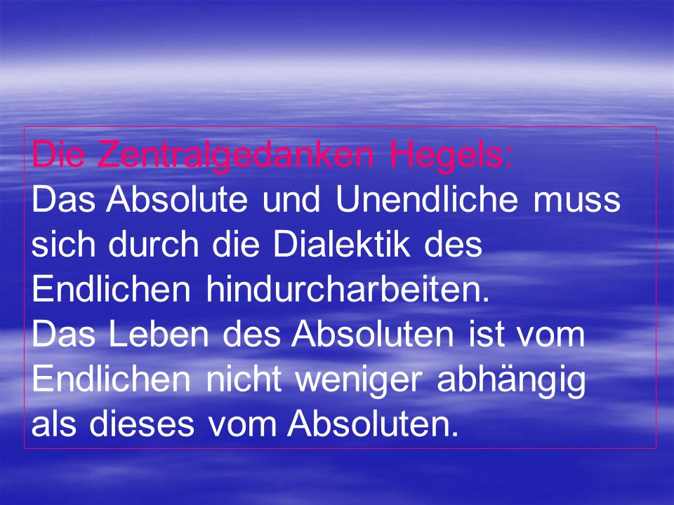 Die Zentralgedanken Hegels:
