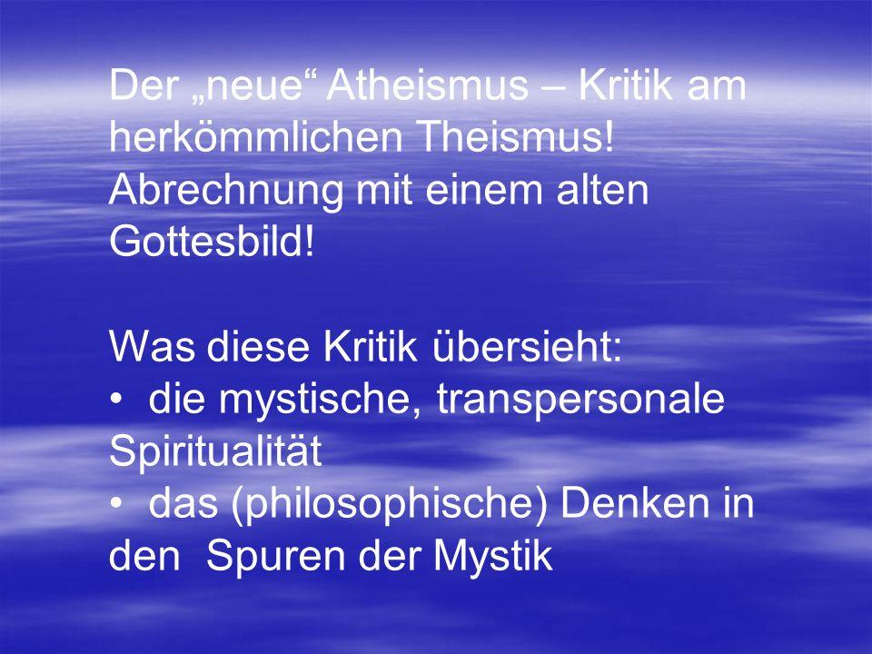 """Der """"neue Atheismus – Kritik am herkömmlichen Theismus"""