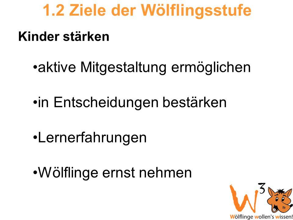 1.2 Ziele der Wölflingsstufe