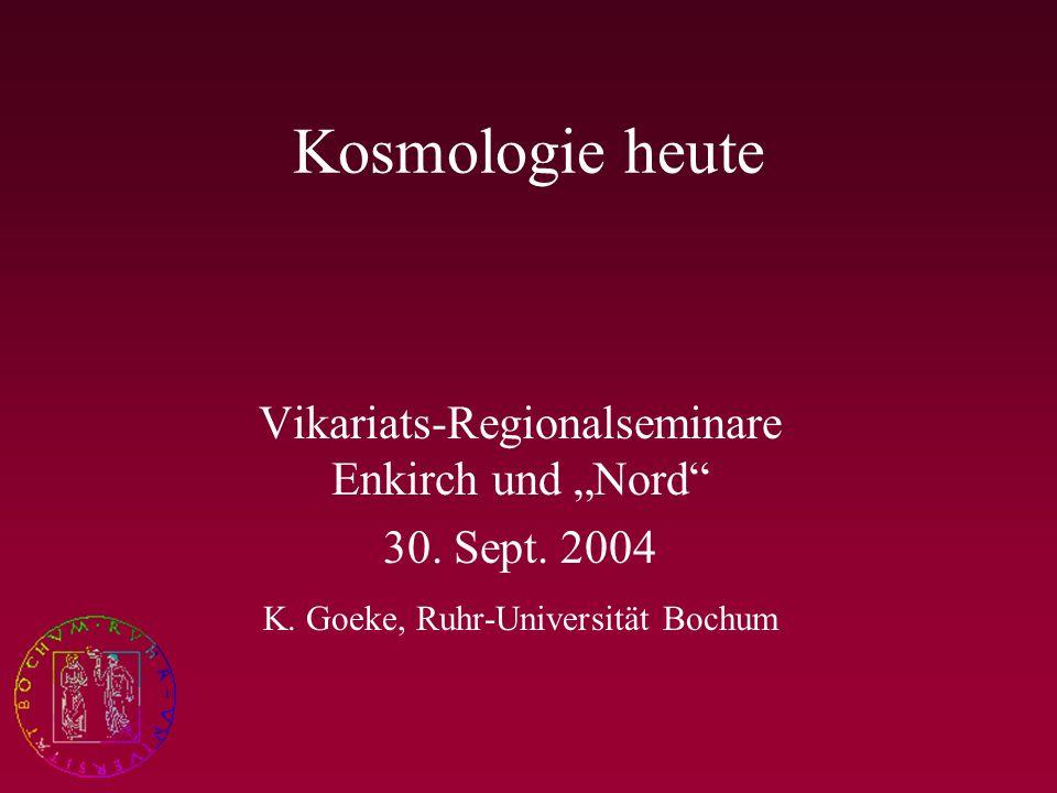 """Kosmologie heute Vikariats-Regionalseminare Enkirch und """"Nord"""