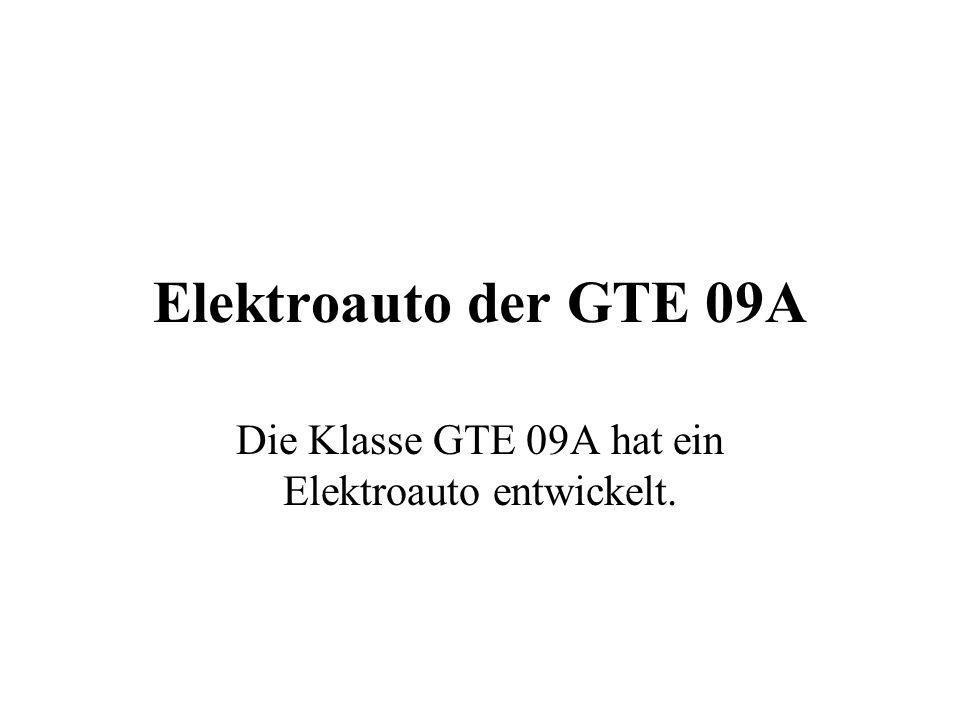 Die Klasse GTE 09A hat ein Elektroauto entwickelt.