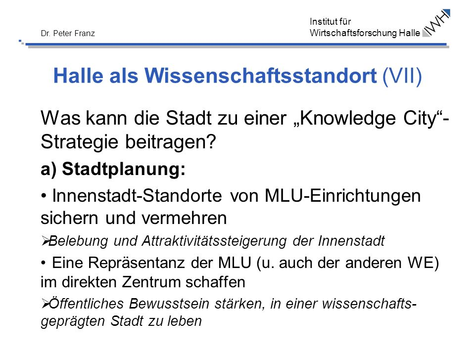 Halle als Wissenschaftsstandort (VII)