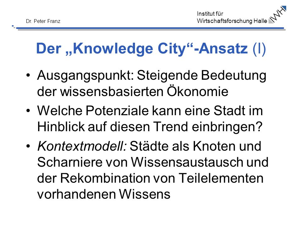 "Der ""Knowledge City -Ansatz (I)"