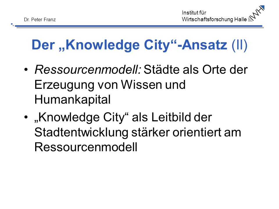 "Der ""Knowledge City -Ansatz (II)"