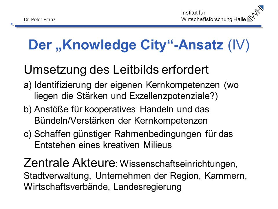 "Der ""Knowledge City -Ansatz (IV)"
