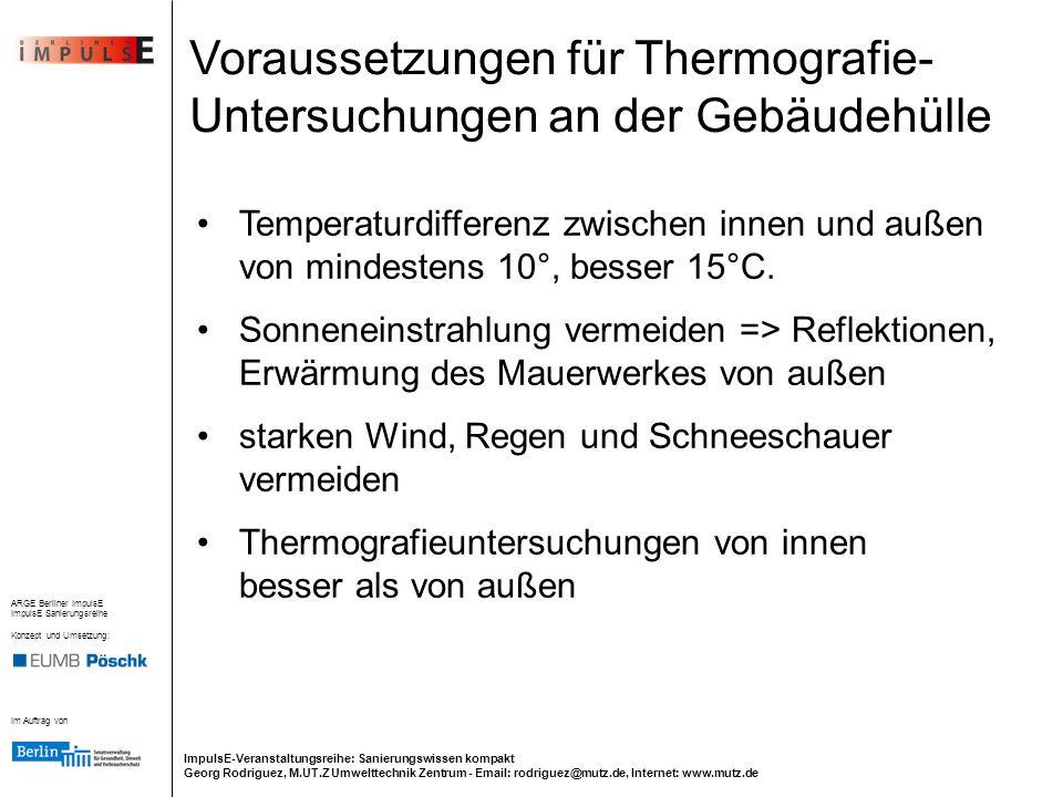 Voraussetzungen für Thermografie-Untersuchungen an der Gebäudehülle
