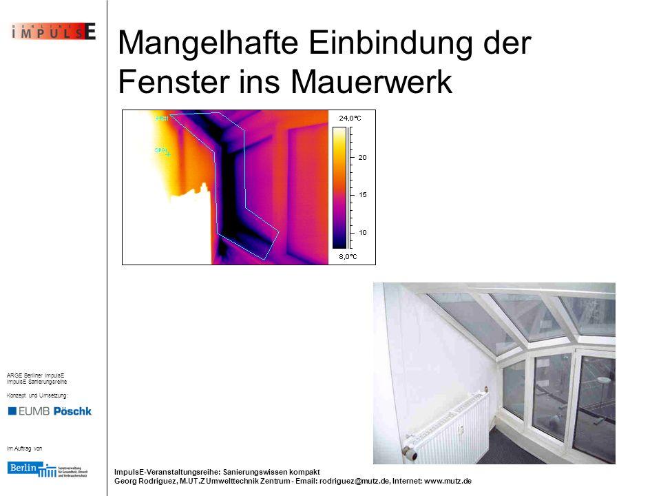 Mangelhafte Einbindung der Fenster ins Mauerwerk