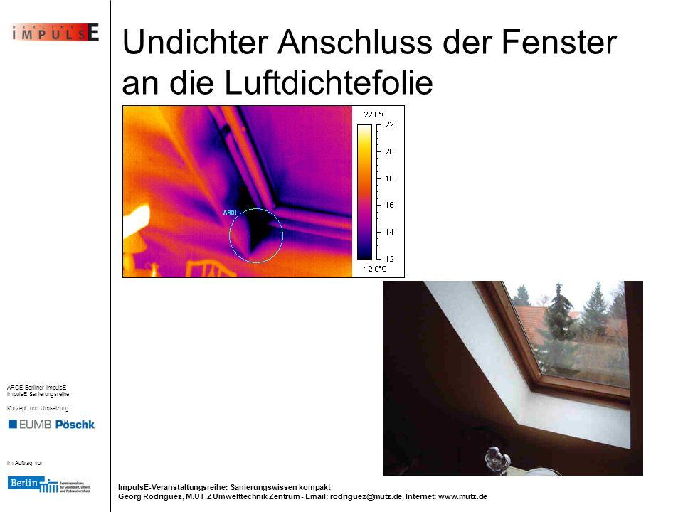 Undichter Anschluss der Fenster an die Luftdichtefolie