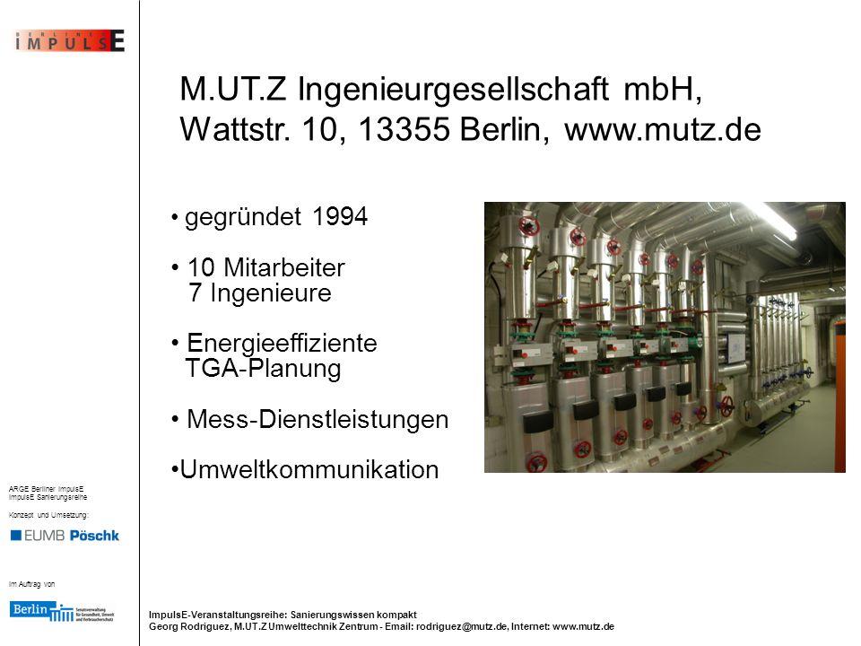M. UT. Z Ingenieurgesellschaft mbH, Wattstr. 10, 13355 Berlin, www