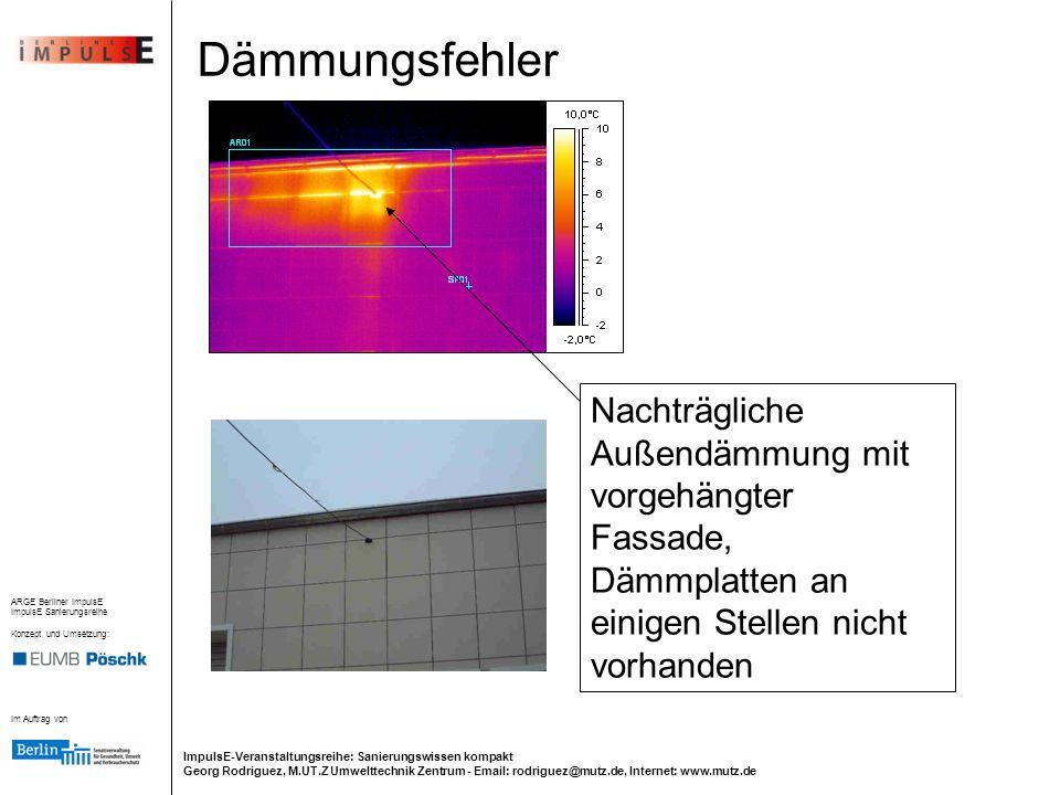 Dämmungsfehler Nachträgliche Außendämmung mit vorgehängter Fassade, Dämmplatten an einigen Stellen nicht vorhanden.