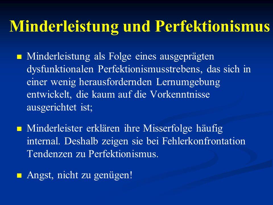 Minderleistung und Perfektionismus