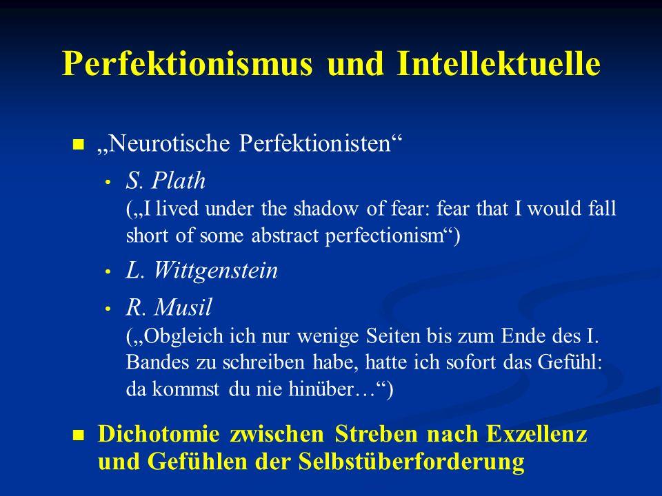 Perfektionismus und Intellektuelle