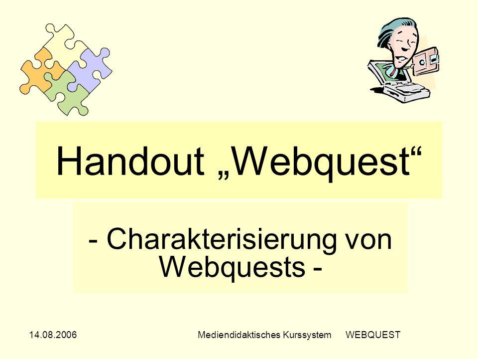 - Charakterisierung von Webquests -