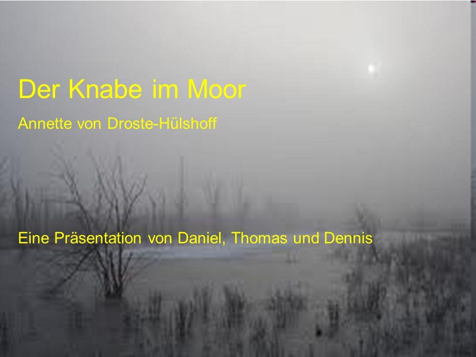 Der Knabe im Moor Annette von Droste-Hülshoff