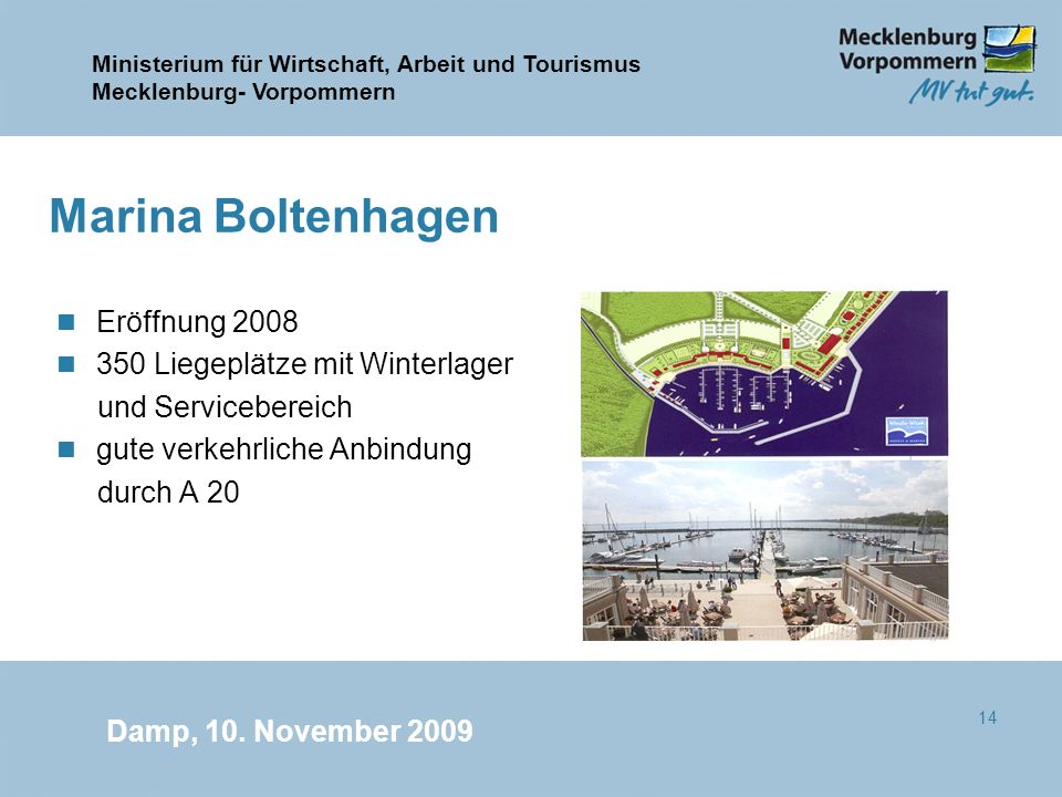 Marina Boltenhagen Eröffnung 2008 350 Liegeplätze mit Winterlager