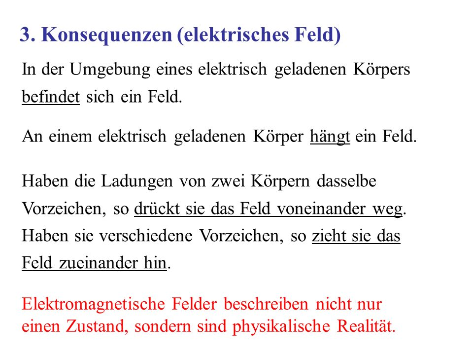 3. Konsequenzen (elektrisches Feld)