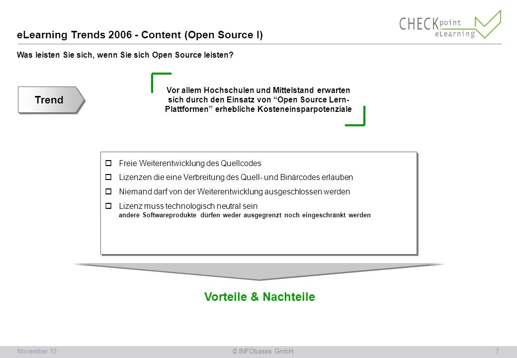 eLearning Trends 2006 - Content (Open Source I) Was leisten Sie sich, wenn Sie sich Open Source leisten