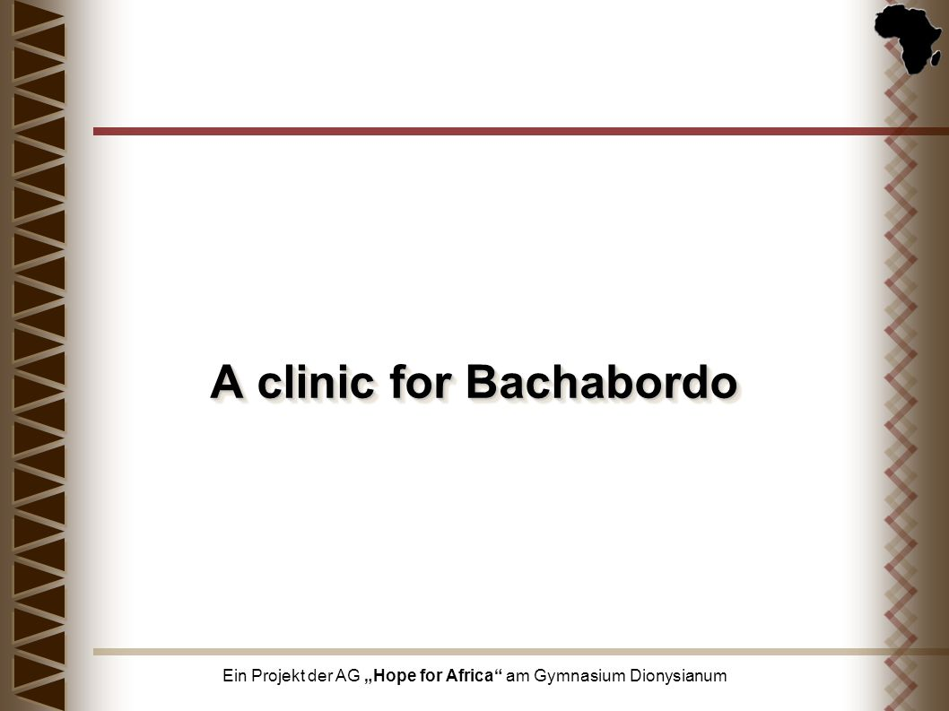 A clinic for Bachabordo