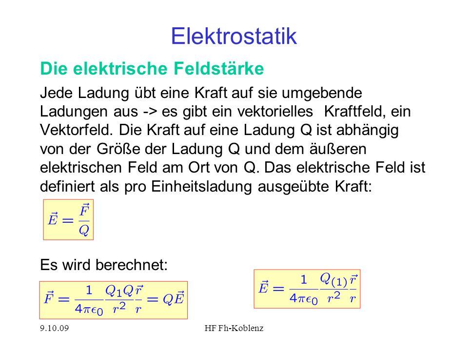 Elektrostatik Die elektrische Feldstärke