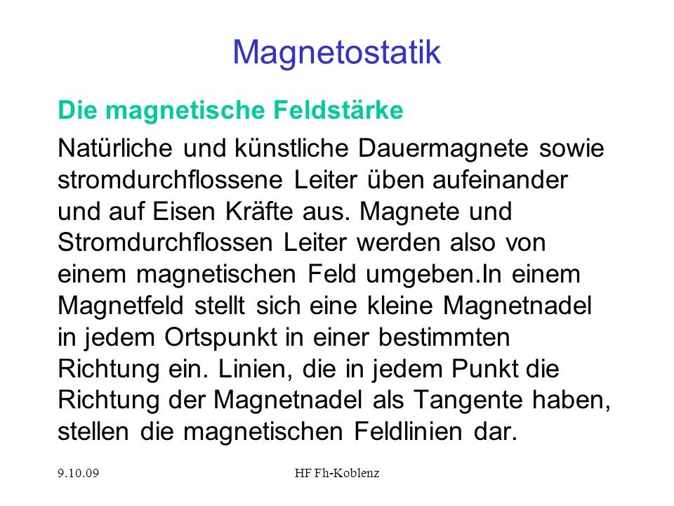 Magnetostatik Die magnetische Feldstärke