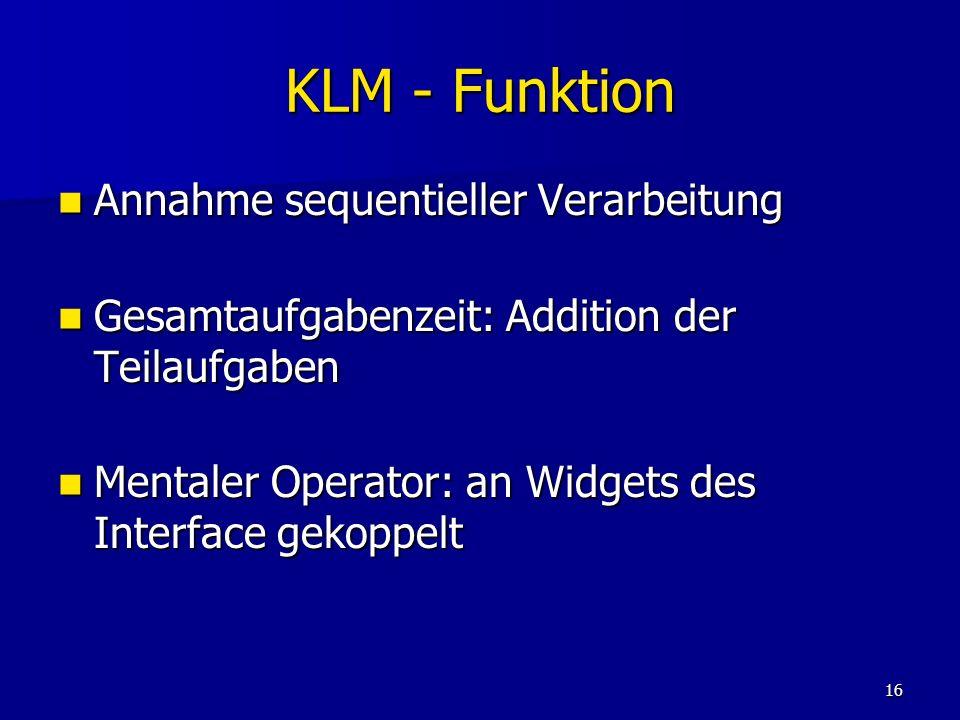 KLM - Funktion Annahme sequentieller Verarbeitung