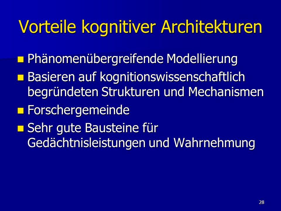 Vorteile kognitiver Architekturen
