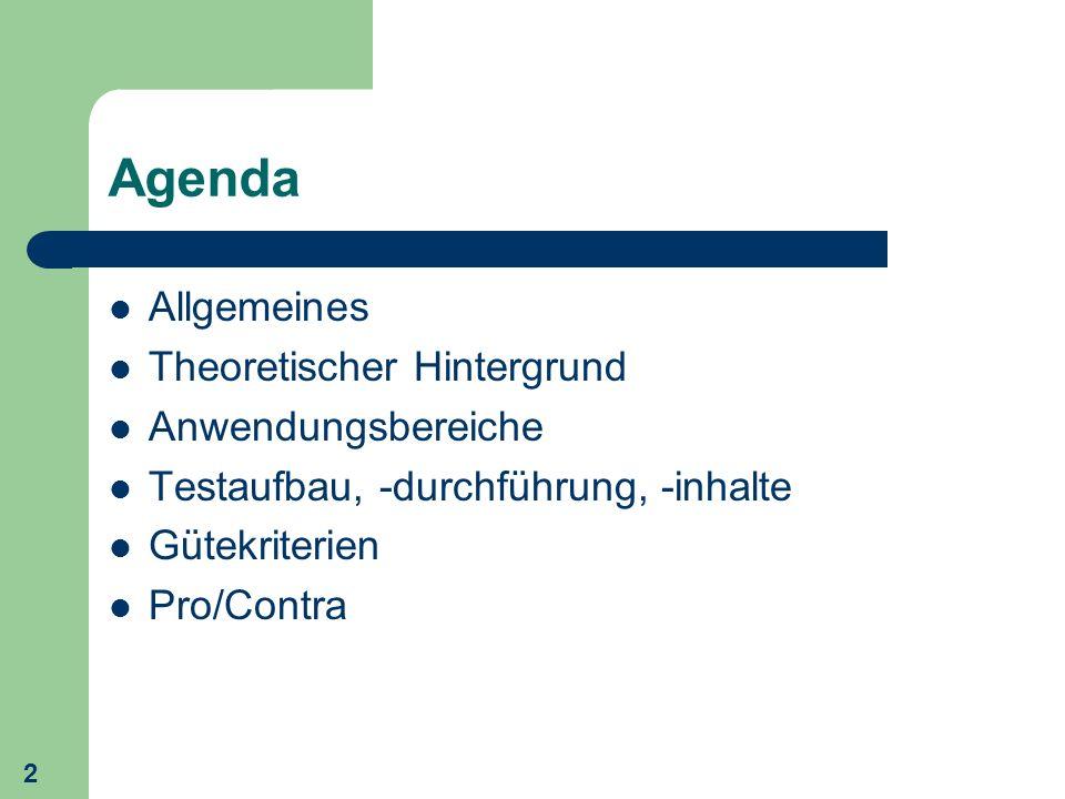 Agenda Allgemeines Theoretischer Hintergrund Anwendungsbereiche