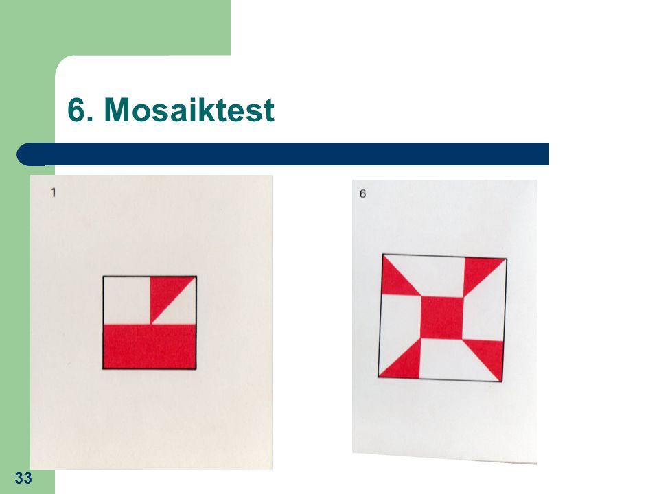 6. Mosaiktest