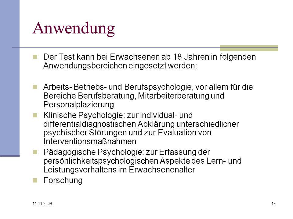 Anwendung Der Test kann bei Erwachsenen ab 18 Jahren in folgenden Anwendungsbereichen eingesetzt werden: