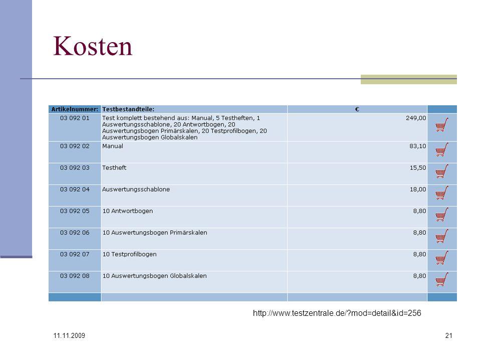 Kosten http://www.testzentrale.de/ mod=detail&id=256 11.11.2009