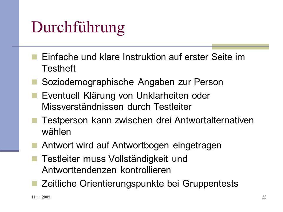 Durchführung Einfache und klare Instruktion auf erster Seite im Testheft. Soziodemographische Angaben zur Person.
