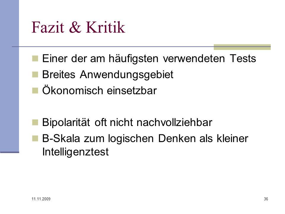 Fazit & Kritik Einer der am häufigsten verwendeten Tests