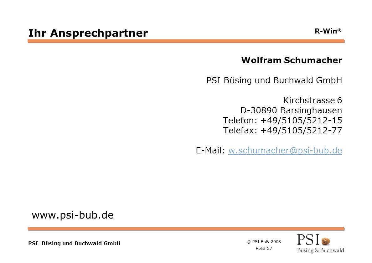 Ihr Ansprechpartner www.psi-bub.de Wolfram Schumacher