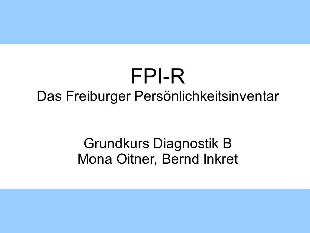 FPI-R Das Freiburger Persönlichkeitsinventar Grundkurs Diagnostik B