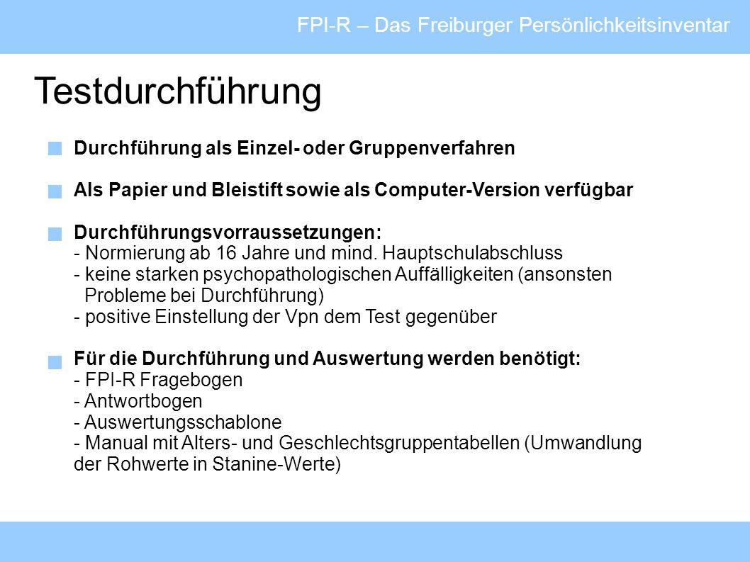 Testdurchführung FPI-R – Das Freiburger Persönlichkeitsinventar