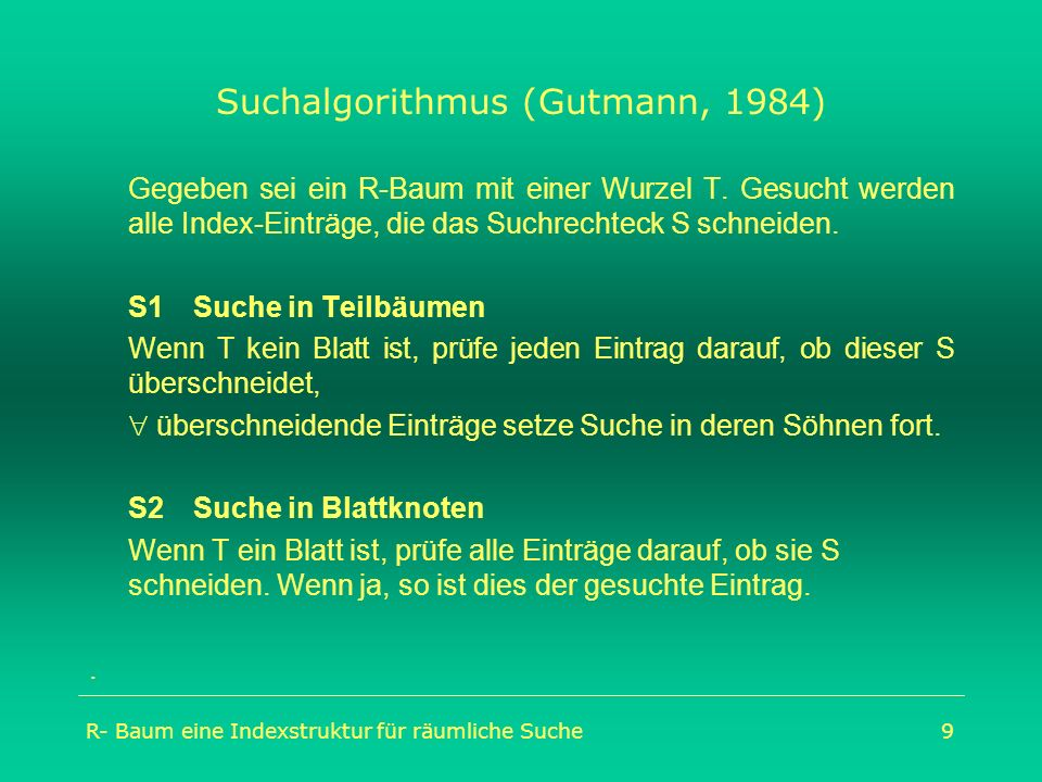 Suchalgorithmus (Gutmann, 1984)