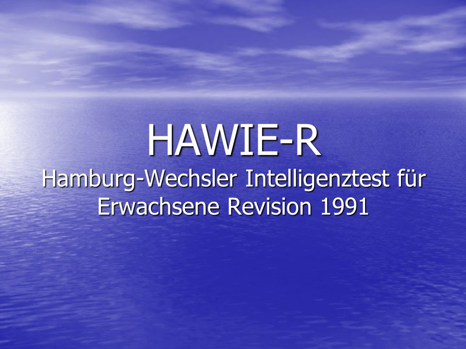 HAWIE-R Hamburg-Wechsler Intelligenztest für Erwachsene Revision 1991