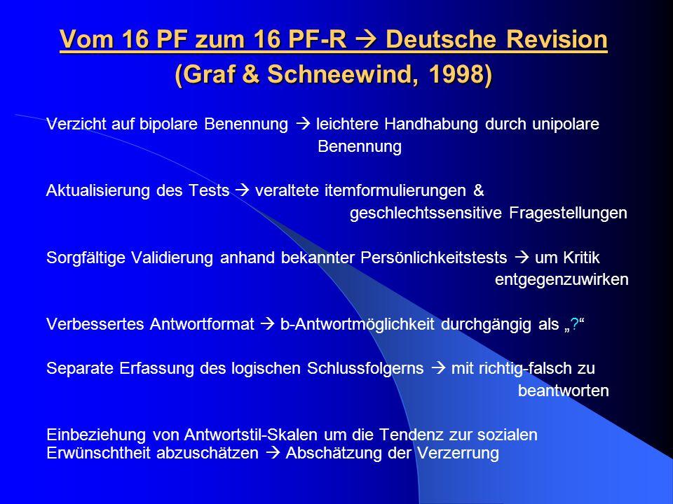 Vom 16 PF zum 16 PF-R  Deutsche Revision (Graf & Schneewind, 1998)