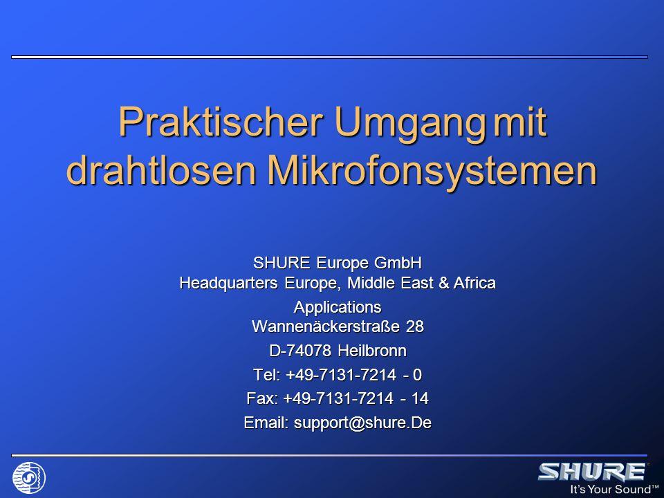 Praktischer Umgang mit drahtlosen Mikrofonsystemen