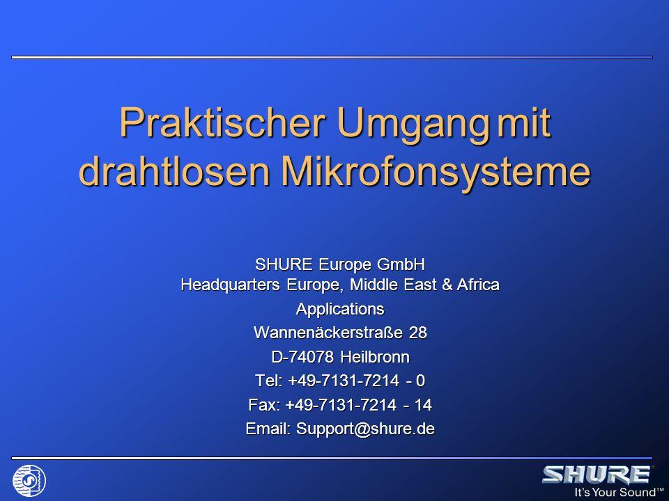 Praktischer Umgang mit drahtlosen Mikrofonsysteme