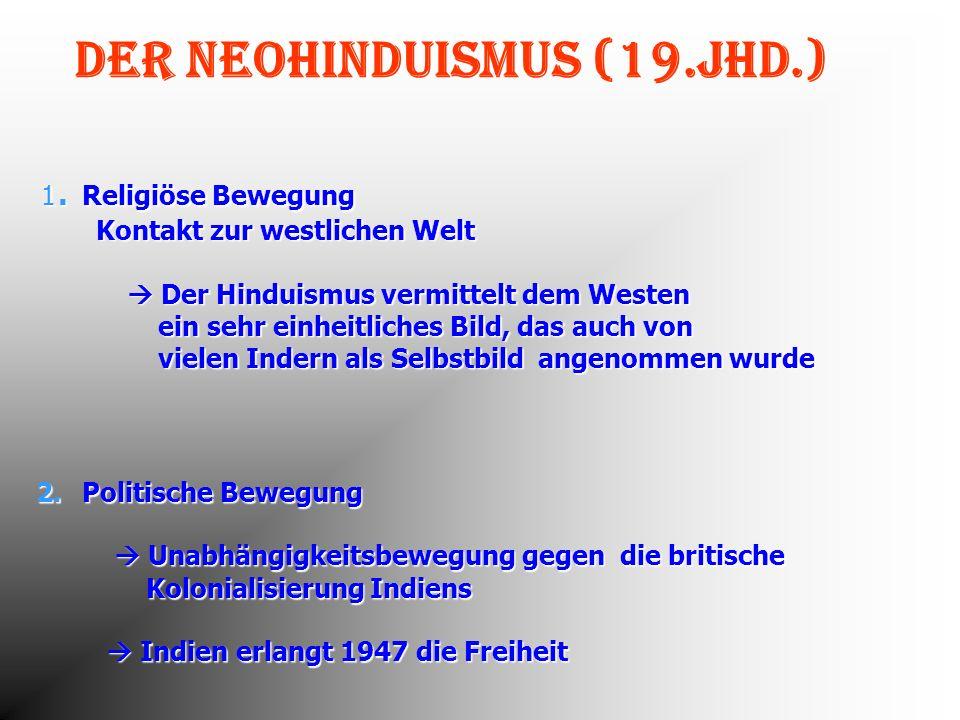 Der Neohinduismus (19.Jhd.)