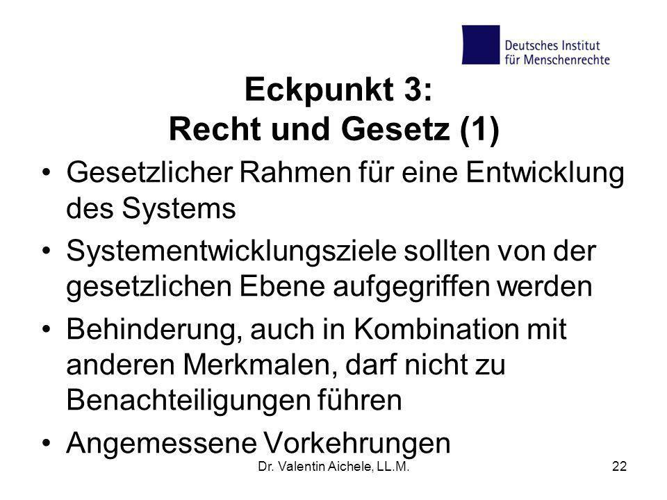 Eckpunkt 3: Recht und Gesetz (1)